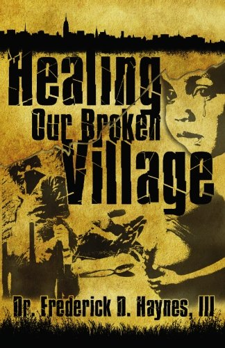9780981752013: Healing Our Broken Village