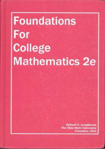 Foundations for College Mathematics 2e: Edward D. Laughbaum