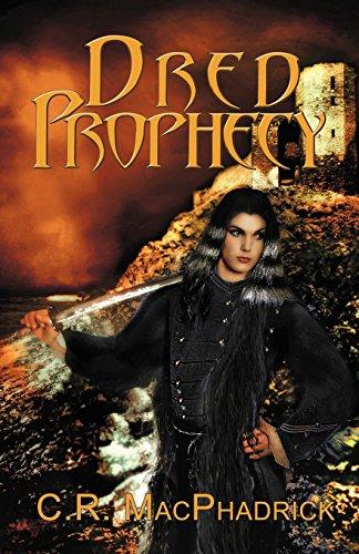 Dred Prophecy: Macphadrick, C. R.
