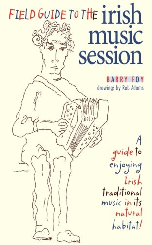 9780981759012: Field Guide to the Irish Music Session