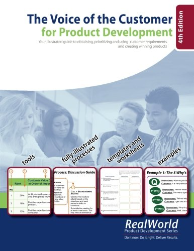 9780981759524: The Voice of the Customer for Product Development, 4th Edition: Your illustrated guide to obtaining, prioritizing and using customer requirements and creating winning
