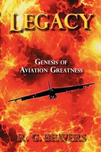9780981759906: Legacy: Genesis of Aviation Greatness