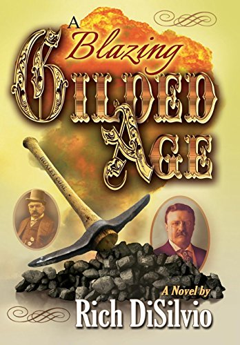 9780981762562: A Blazing Gilded Age