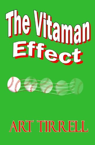The Vitaman Effect: Tirrell, Art
