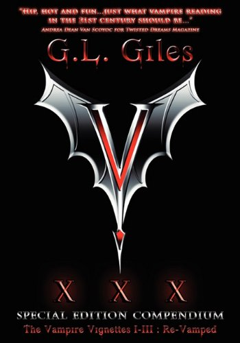 9780981769967: V XXX Special Edition Compendium the Vampire Vignettes I-III: Re-Vamped