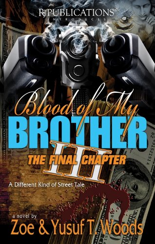 9780981777351: Blood of My Brother III (The Begotten Son)