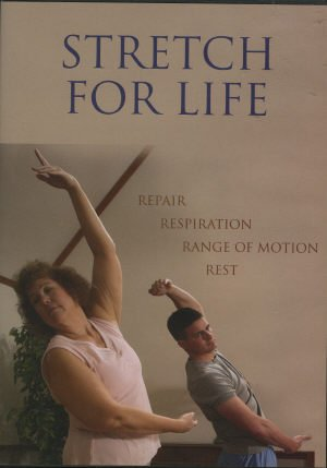 9780981778310: Stretch For Life - Repair, Respiration, Range of Motion, Rest [DVD]