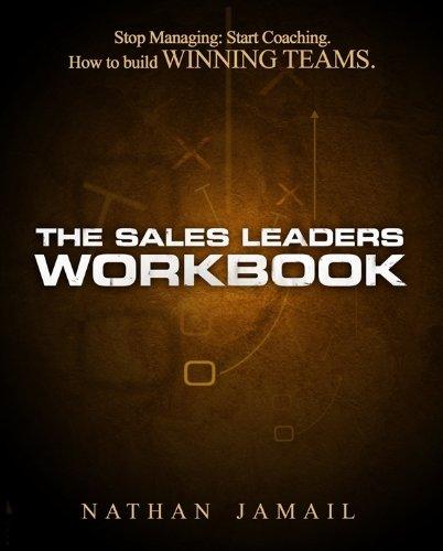 9780981778914: The Sales Leaders Workbook