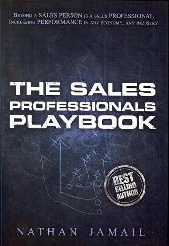 9780981778945: The Sales Professionals Playbook: Beyond a Sales Person is a Sales Professional (The Playbook Series)