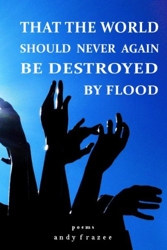 9780981780269: That the World Should Never Again Be Destroyed by Flood