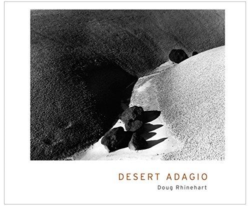 Desert Adagio: Doug Rhinehart