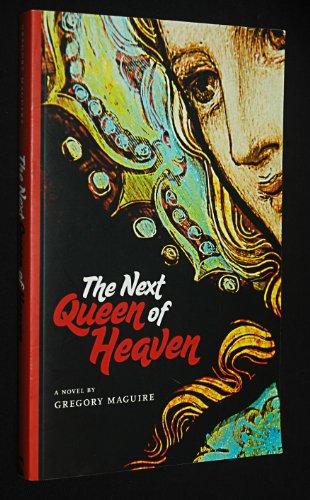9780981782423: The Next Queen of Heaven