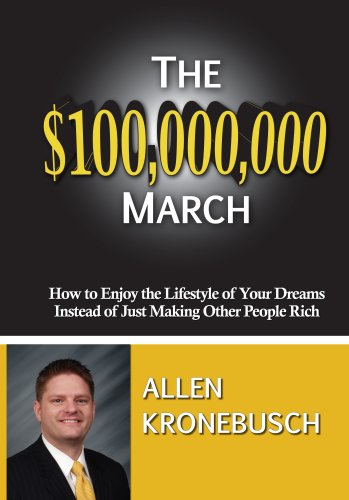 9780981783024: The $100,000,000 March