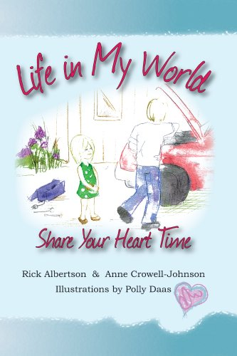 9780981783062: Life in My World: Share Your Heart Time