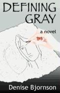 9780981783208: Defining Gray