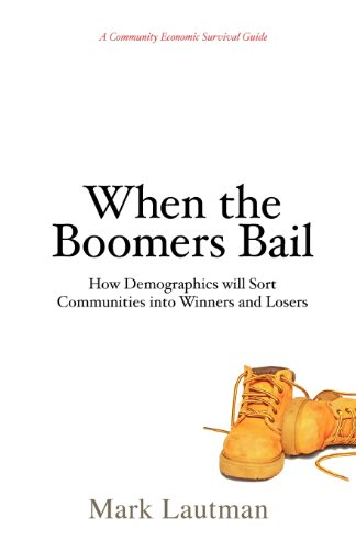 9780981786933: When the Boomers Bail: A Community Economic Survival Guide