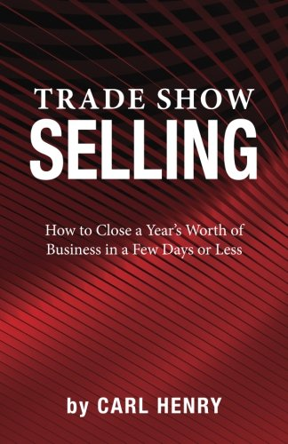 9780981791555: Trade Show Selling