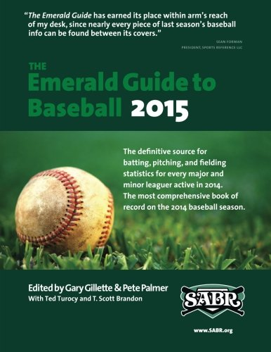 The Emerald Guide to Baseball 2015: Gary Gillette