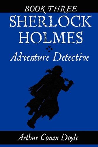 9780981793085: Sherlock Holmes: Adventure Detective, Book Three