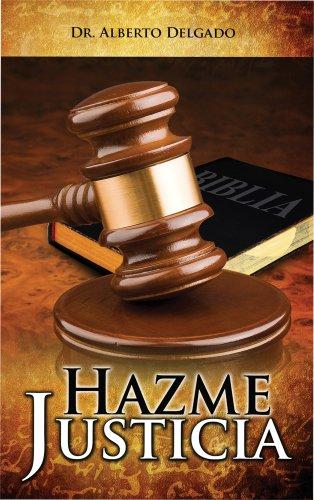 9780981793306: Hazme Justicia (Spanish Edition)