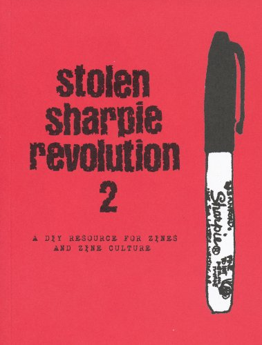 9780981794105: Stolen Sharpie Revolution 2: A DIY Resource to Zines and Zine Culture
