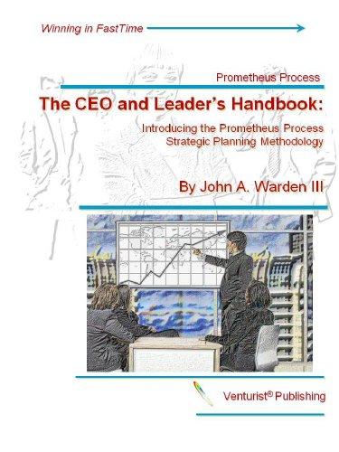 9780981794617: The CEO & Leader's Handbook: Introducing the Prometheus Process
