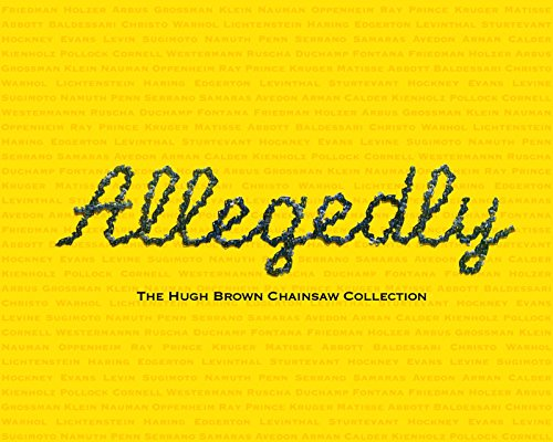9780981798721: Allegedly: The Hugh Brown Chainsaw Collection