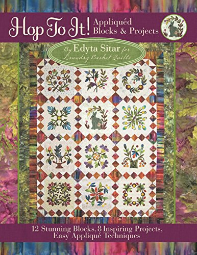 9780981804019: Hop to It!: Appliqued Blocks & Projects