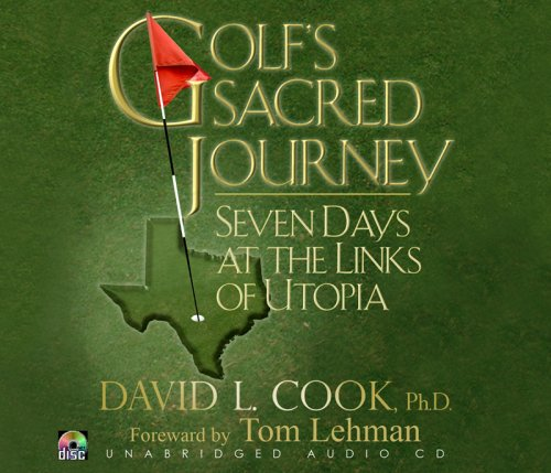 9780981805115: Golf's Sacred Journey: Seven Days at the Links of Utopia (Unabridged Audio)