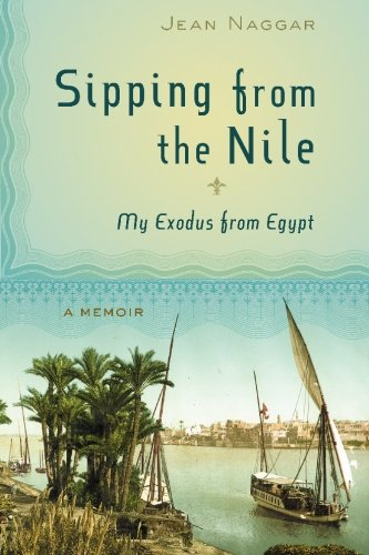 9780981807904: Sipping from the Nile: My Exodus from Egypt