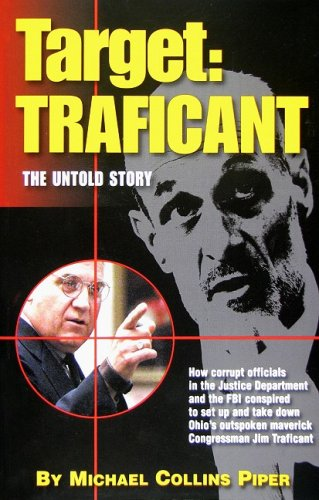 Target: Traficant, The Untold Story: Michael Collins Piper