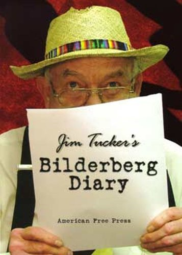 9780981808680: Jim Tucker's Bilderberg Diary: One Reporter's 25-Year Battle to Shine the Light on the World Shadow Government