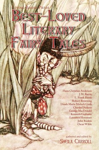 Best-loved Literary Fairy Tales