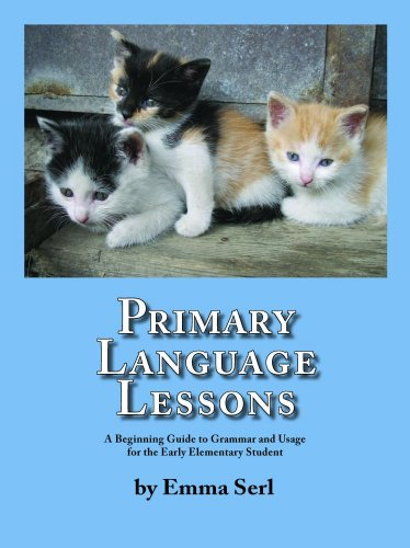 9780981809342: Primary Language Lessons: A Beginning Guide To Grammar And Usage For The Early Elementary Student