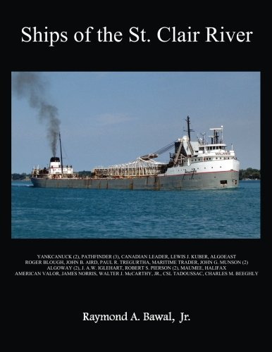 Ships of the St. Clair River: Bawal Jr., Raymond A.
