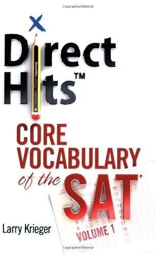 9780981818405: Direct Hits Core Vocabulary of the SAT: Volume 1