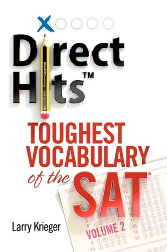 9780981818412: Direct Hits Toughest Vocabulary of the SAT: Volume 2
