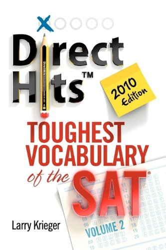 9780981818443: Direct Hits Toughest Vocabulary of the SAT: Volume 2 2010 Edition
