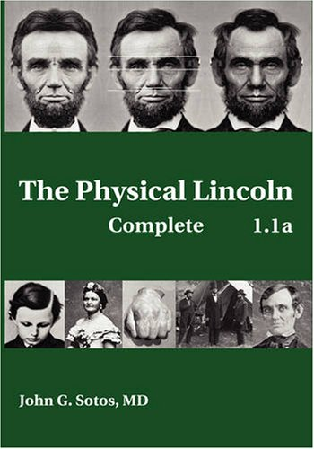 9780981819341: The Physical Lincoln Complete