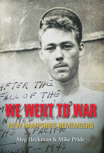 9780981821504: We Went to War: New Hampshire Remembers