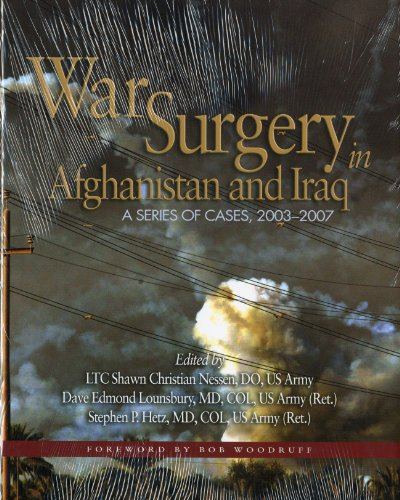9780981822808: War Surgery in Afghanistan and Iraq: A Series of Cases of 2003-2007