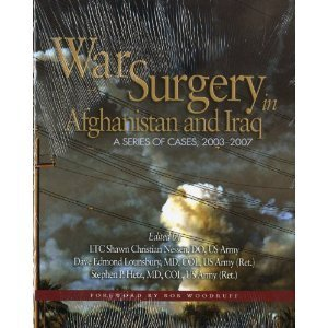 9780981822815: War Surgery in Afghanistan and Iraq: A Series of Cases, 2003-2007