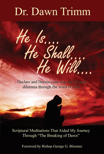 9780981825328: He Is, He Shall, He Will