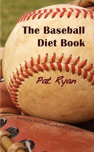 9780981827940: The Baseball Diet Book