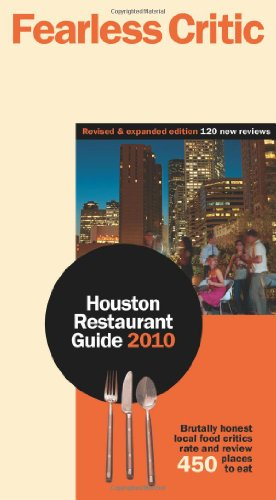 9780981830599: Fearless Critic Houston Restaurant Guide