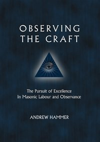 Observing the Craft: The Pursuit of Excellence: Andrew Hammer