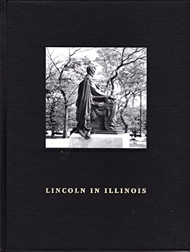 Lincoln in IIllinois: The Abraham Lincoln Association