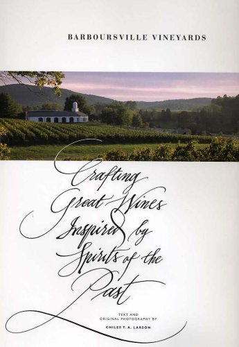 9780981834009: Barboursville Vineyards: Crafting Great Wines Inspired by Spirits