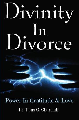 9780981835341: Divinity In Divorce: Power In Gratitude & Love