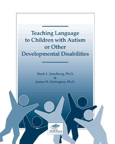 9780981835655: Teaching Language to Children With Autism or Other Developmental Disabilities